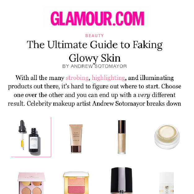 Glamour.com: The Ultimate Guide to Faking Glowy Skin