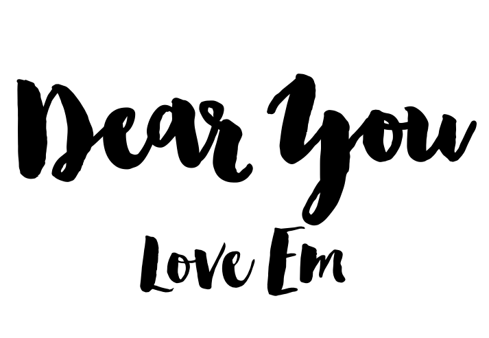 Dear You Love Em