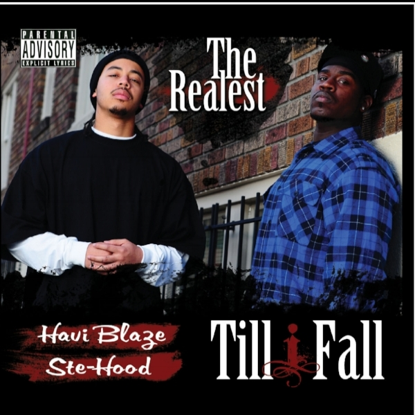 Till I Fall by The Realest (Album) -