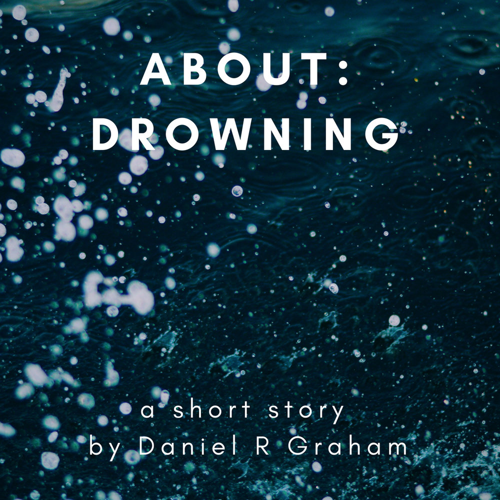 About Drowning (1).jpg