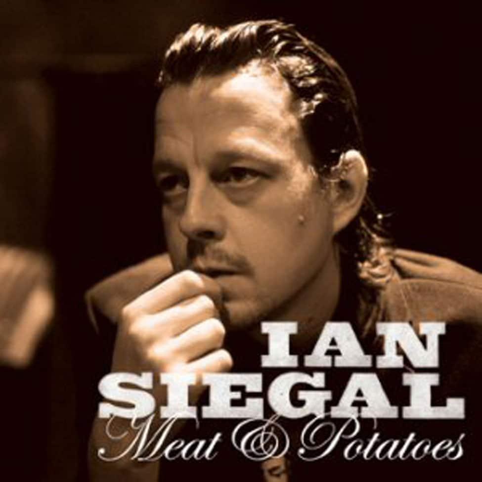 IanSiegal-MeatPotatoes.jpg