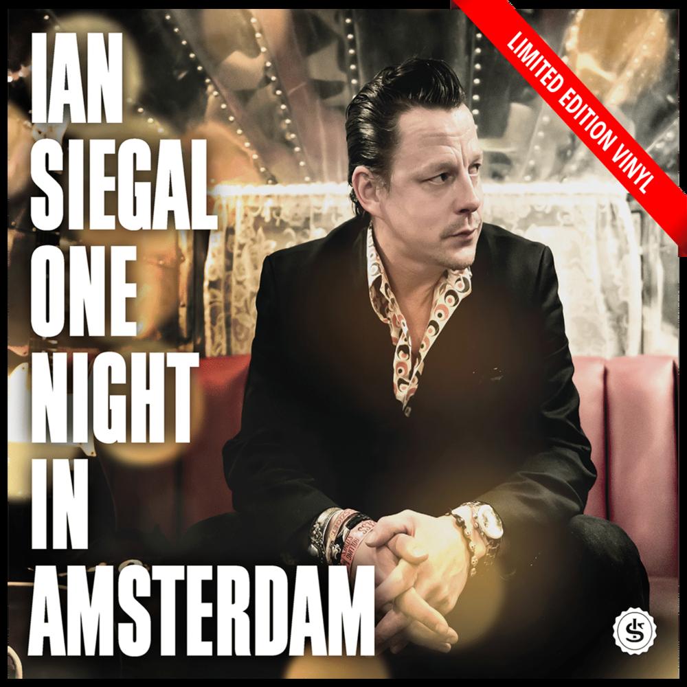 IanSiegal_1NightInAmsterdam-Vinyl-1.png