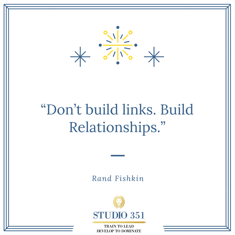 Don't build links. Build Relationships. Rand Fishkin