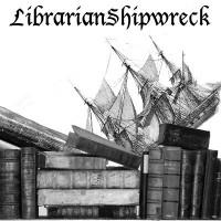 Librarian Shipwreck