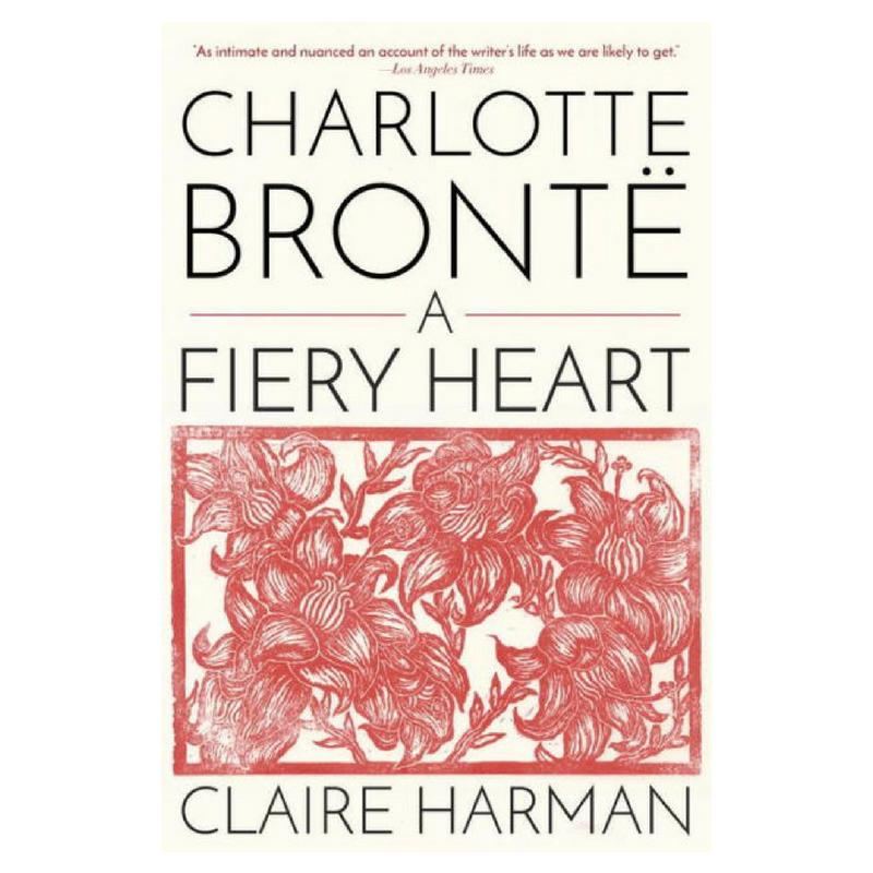 A Fiery Heart Charlotte Bronte bio.png
