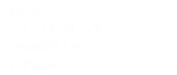 Business Development & Innovation Strategist