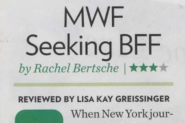 MWF Seeking BFF: Reviewed by Lisa Kay Greissinger, People Magazine