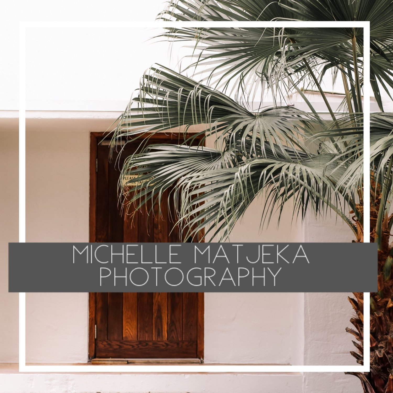 Michelle Matjeka Photography