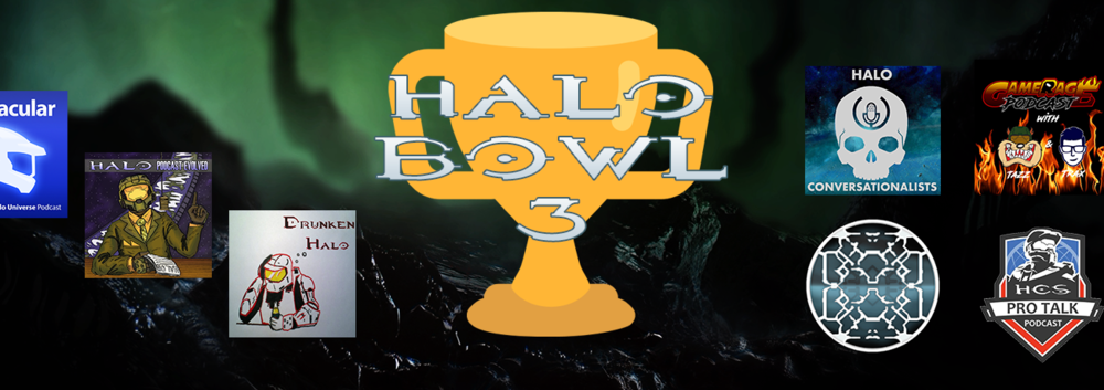 HALO BOWL 2018 - The annual Halo podcast competition for right to be called best Halo podcast. The competition is streamed live and your donations help out Gamer's Outreach. Take a look when the next Halo Bowl is and put it in your calendar.