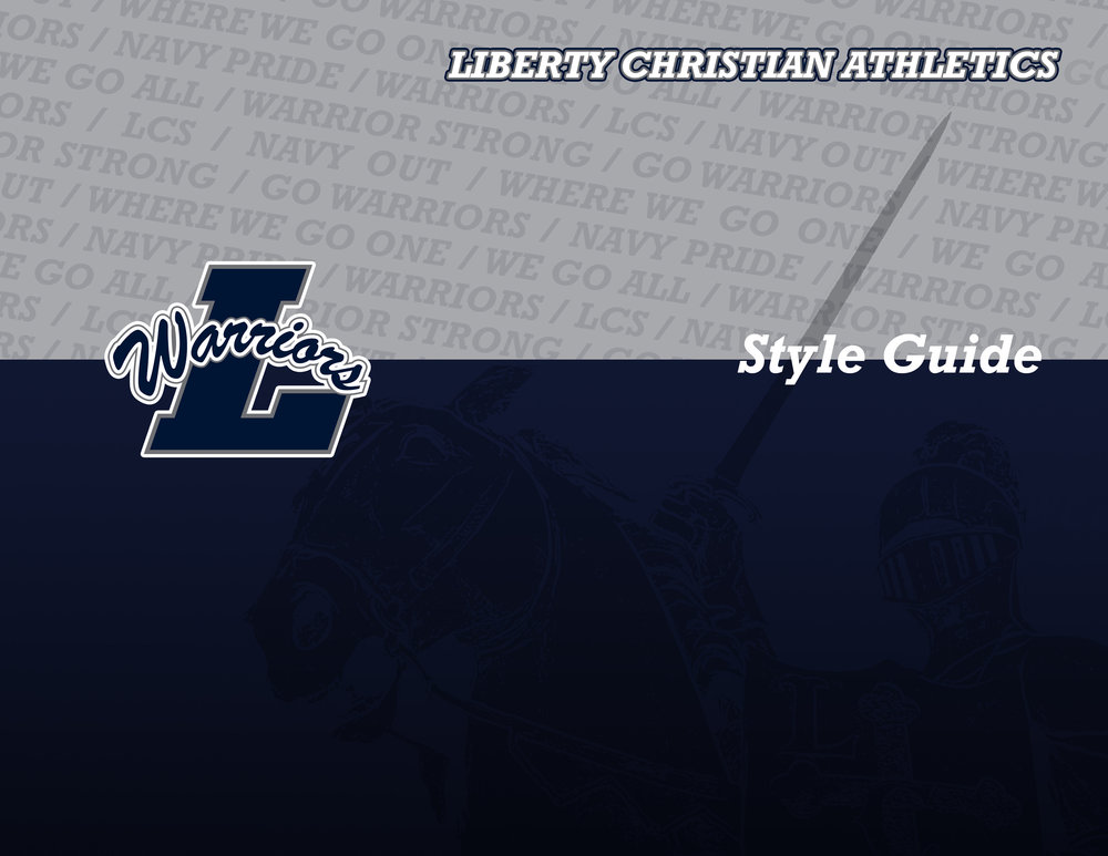 Liberty Christian Athletics Style Guide updated 9-1-15-1.jpg