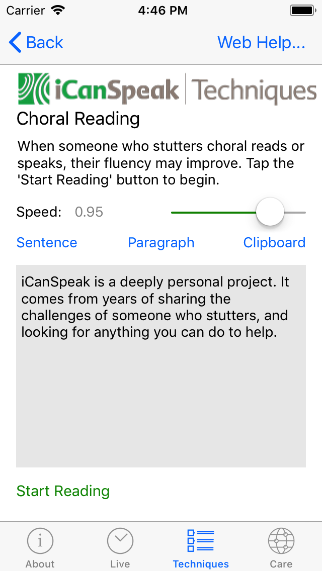 Pressing on the 'Clipboard' button will paste the copied text into the reading box, and then the 'Start Reading' button will start the iOS device to read the text.  Once reading has started, the 'Stop Reading' button will appear to offer the option of stopping the reading if required.