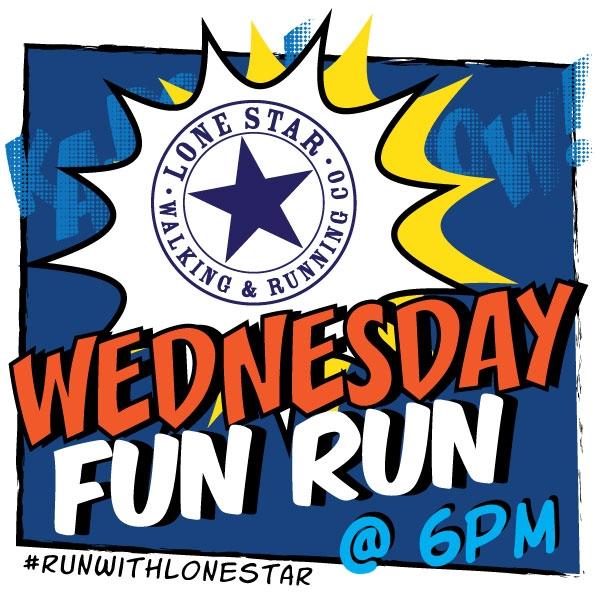 Wednesday Fun Run Lone Star Walking & Running Co.