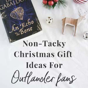 Non-Tacky Christmas Gift Ideas For Outlander Fans — Novelly Nicola