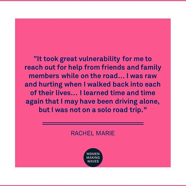 """It took great vulnerability for me to reach out for help from friends and family members while on the road... I was raw and hurting when I walked back into each of their lives... I learned time and time again that I may have been driving alone, but I was not on a solo road trip."" @photonomad_ 👉 read her stories (link in bio) . . . . . #womenmakingwaves #vulnerability #vulnerable #help #roadtrip #neveralone #hurting #healing #lessonslearned #courage #bravery #strength"