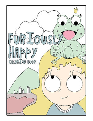 Furiously Happy Coloring Book