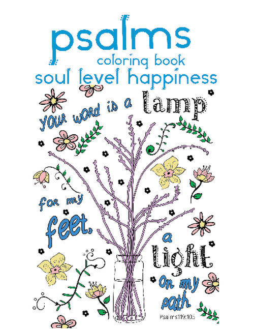 Happies - Psalms Coloring Book : Soul Level Happiness