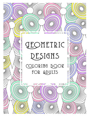 Geometric Designs Coloring Book For Adults