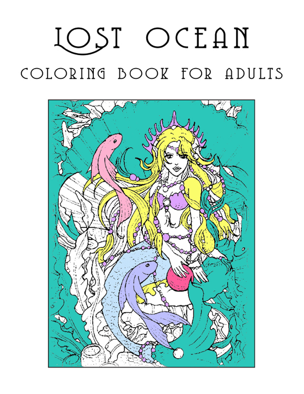 Happies - Lost Ocean Coloring Book for Adults