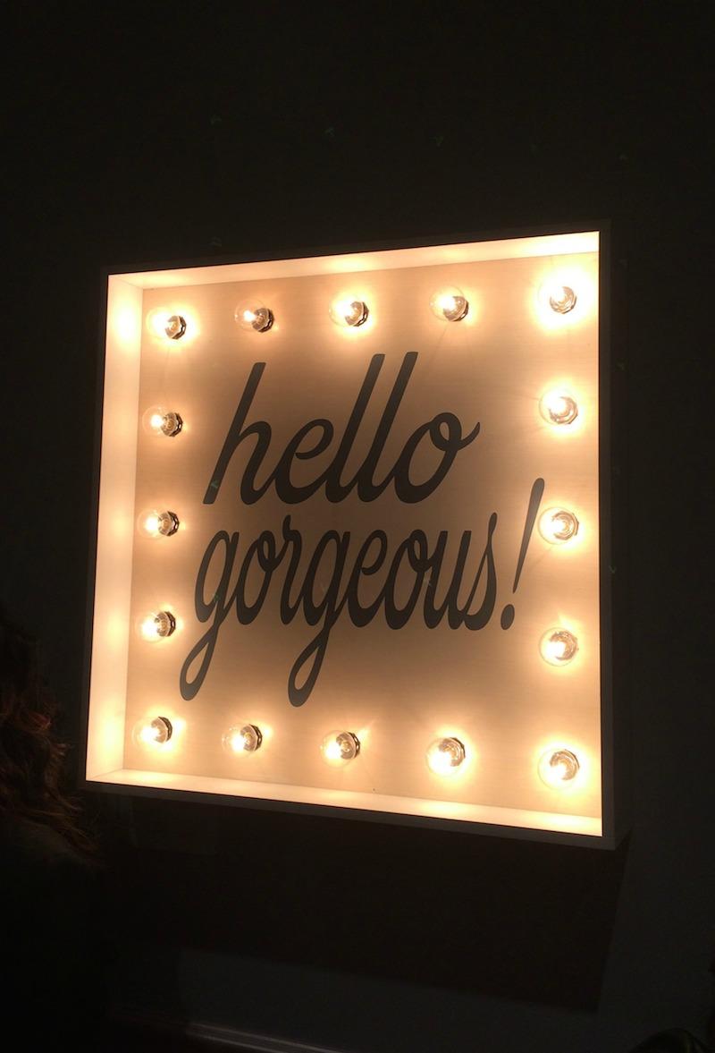hello-gorgeous-sign.jpg