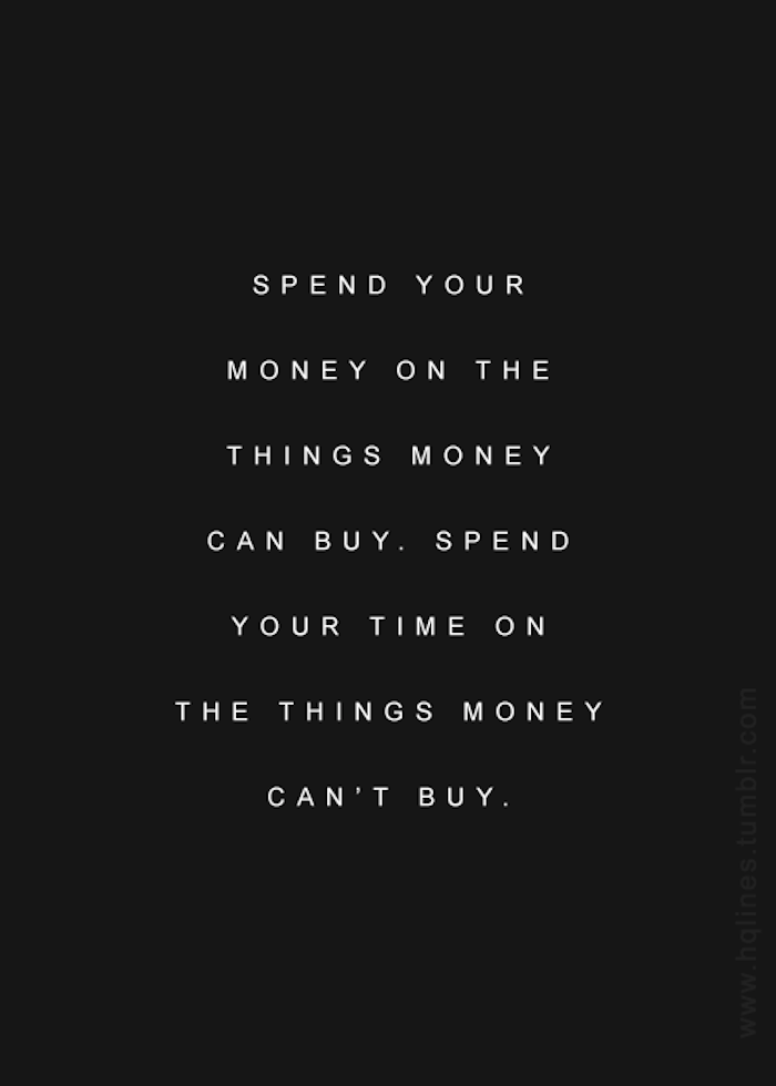 spend-your-time-on-things-money-cant-buy.png