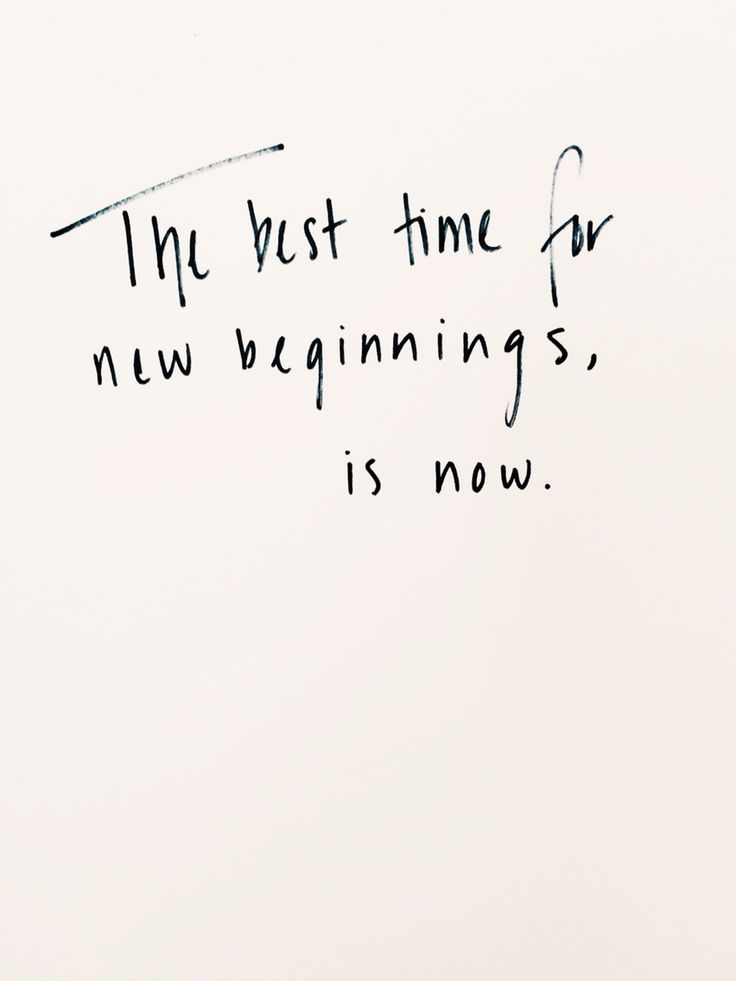 the-best-time-for-new-beginnings-is-now.jpg