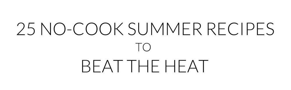 No-Cook-Recipes-for-Summer.jpg