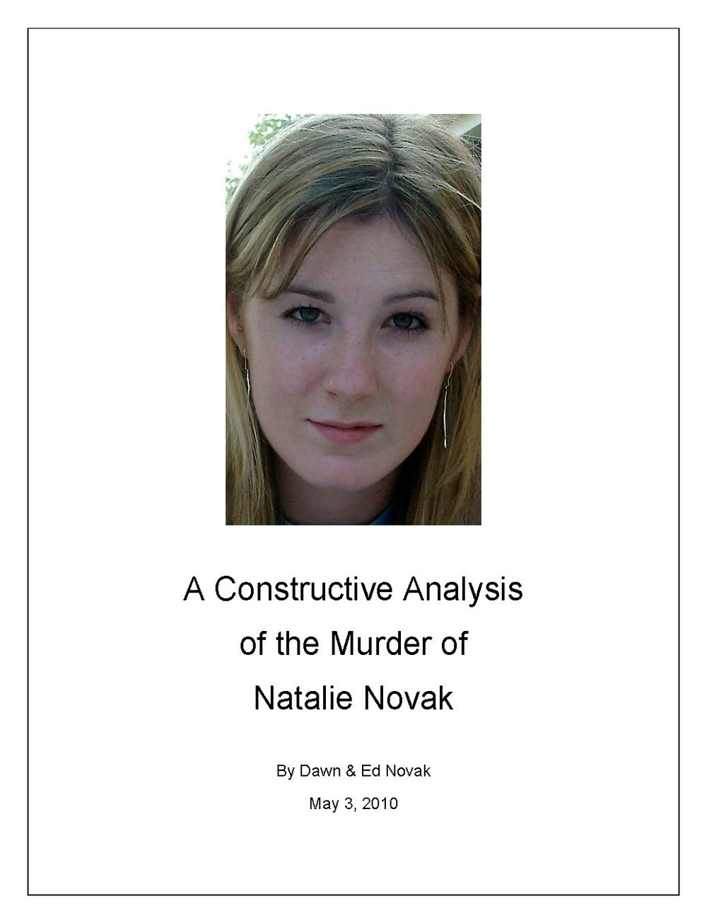 A Constructive Analysis of the Murder of Natalie Novak