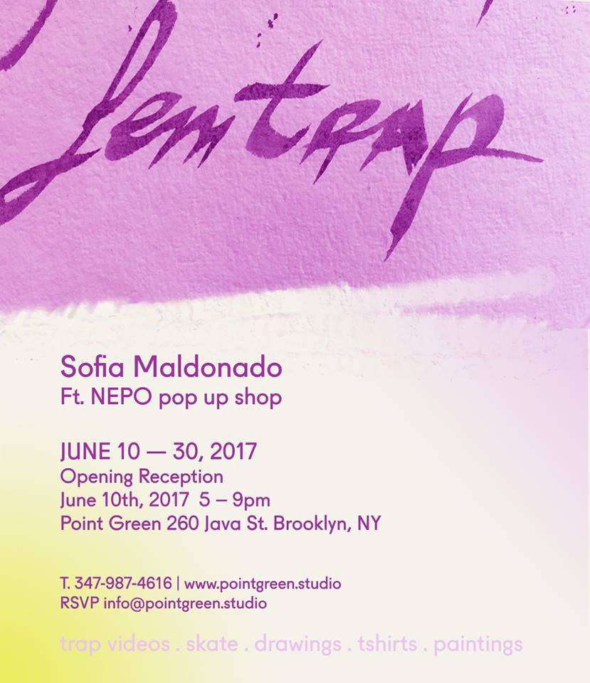 Flyer for the opening of Fem Trap, featuring sofia maldonado, for point green