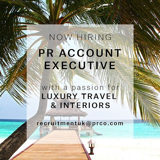 PRCO UK is on the hunt for an ambitious PR Account Executive with a passion for travel and interiors, as well as previous experience in the PR industry, to join one of the travel teams in our agency in Belgravia, London.  The new team member will work across an exciting portfolio of high-profile clients, from luxury hotels and resorts to interior design projects worldwide.  The ideal candidate will be: - Passionate about the travel and design industries - Interested in print, digital and social media - Organised, proactive, ambitious and eager to learn - Confident, friendly and energetic - Able to work in a fast-paced environment - Able to juggle multiple project tasks at once