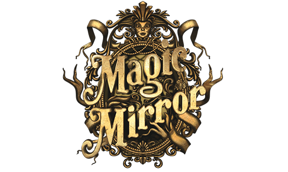 MAGIC MIRROR - ENTERTAINMENT