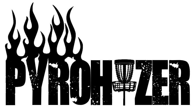 Pyrohyzer - Custom Disc Golf Products