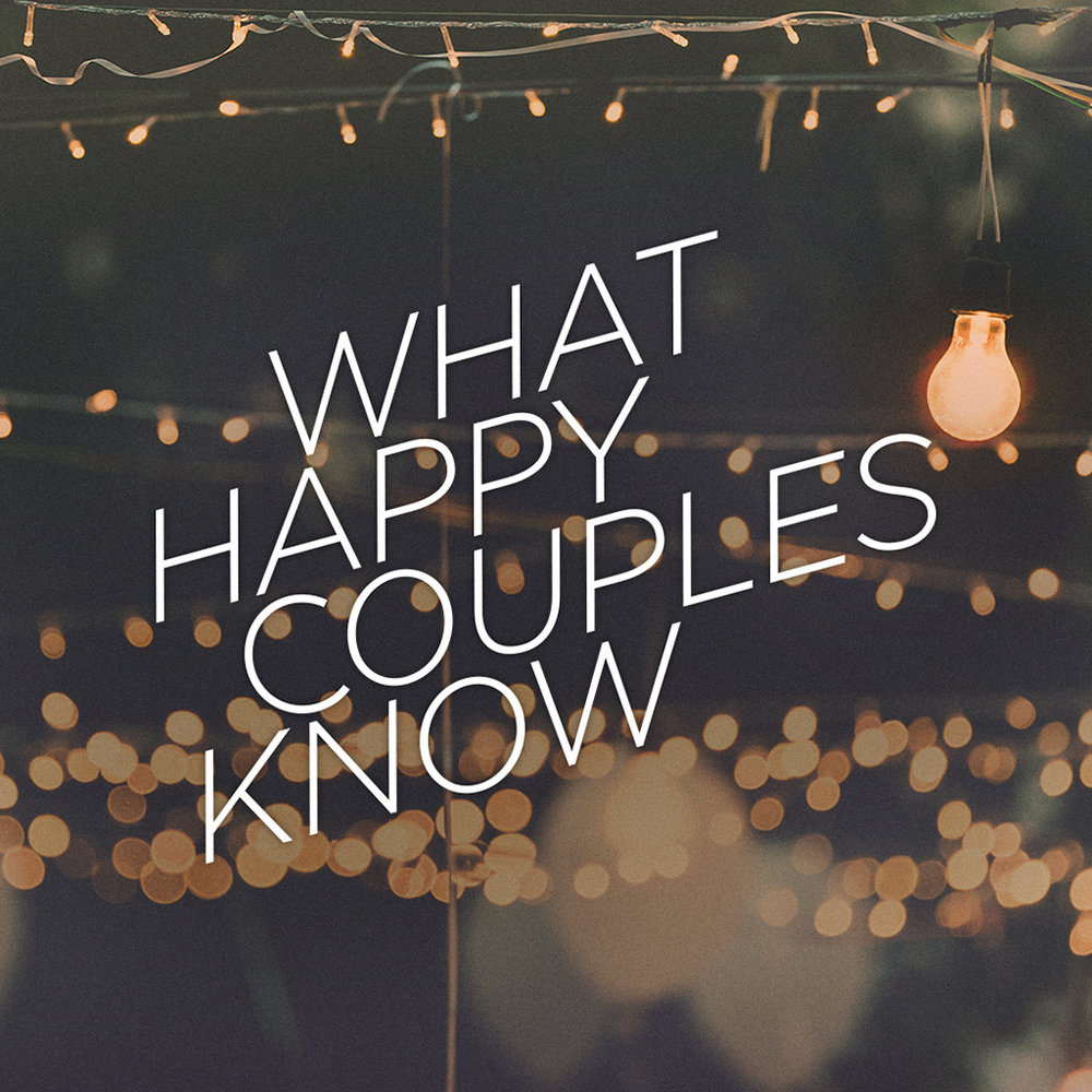 What Happy Couples Know -