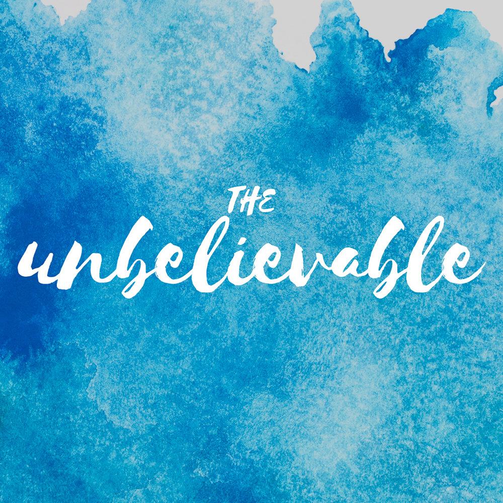 The Unbelievable -