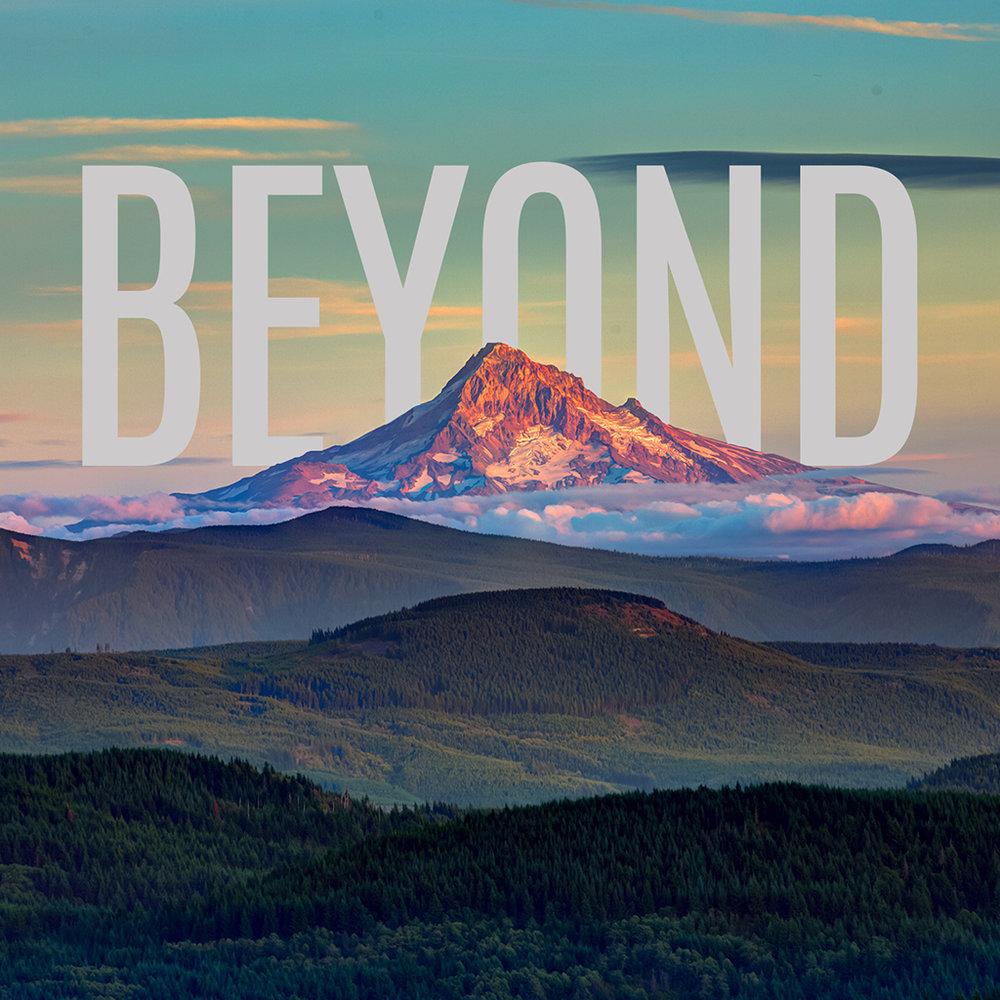 BEYOND -