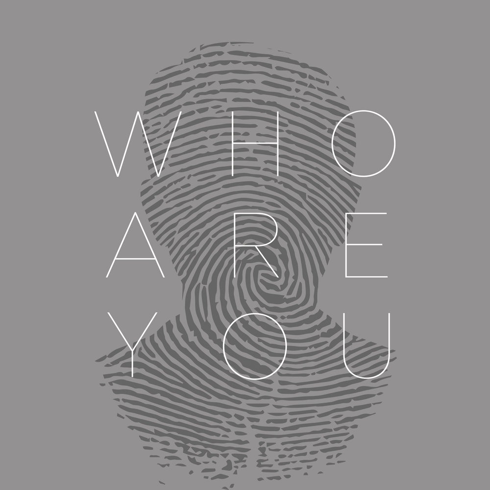 Who Are You -