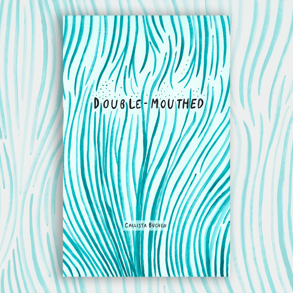 Cover of Double-Mouthed by Callista Buchen for Dancing Girl Press