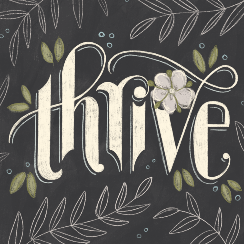 Thrive Hand Lettering Art Illustration by Nikkita Cohoon Artist Illustrator Detroit Michigan