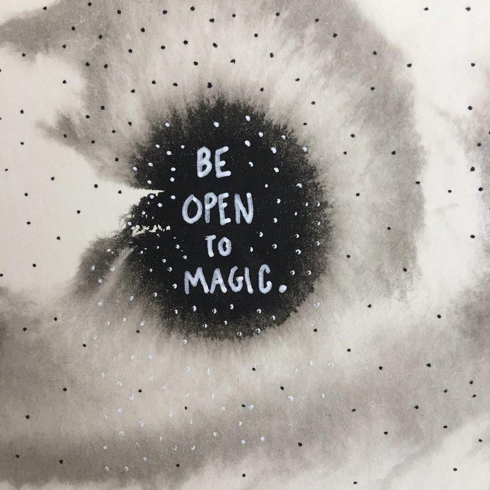 Be Open to Magic by Nikkita.Co | http://nikkita.co