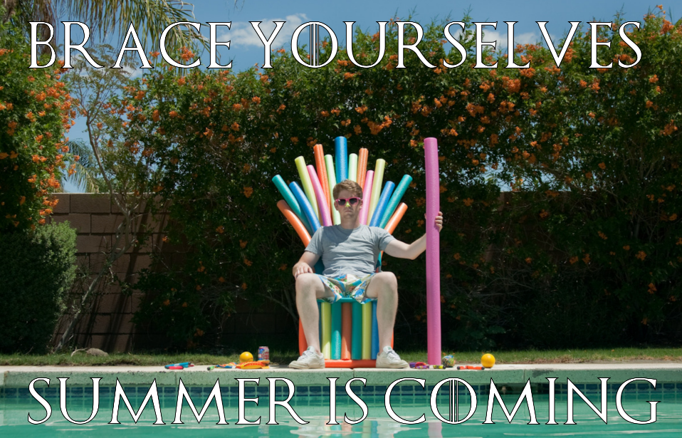 "Man sitting poolside on a chair made of pool noodles. Text reads ""Brace Yourselves, Summer Is Coming"""