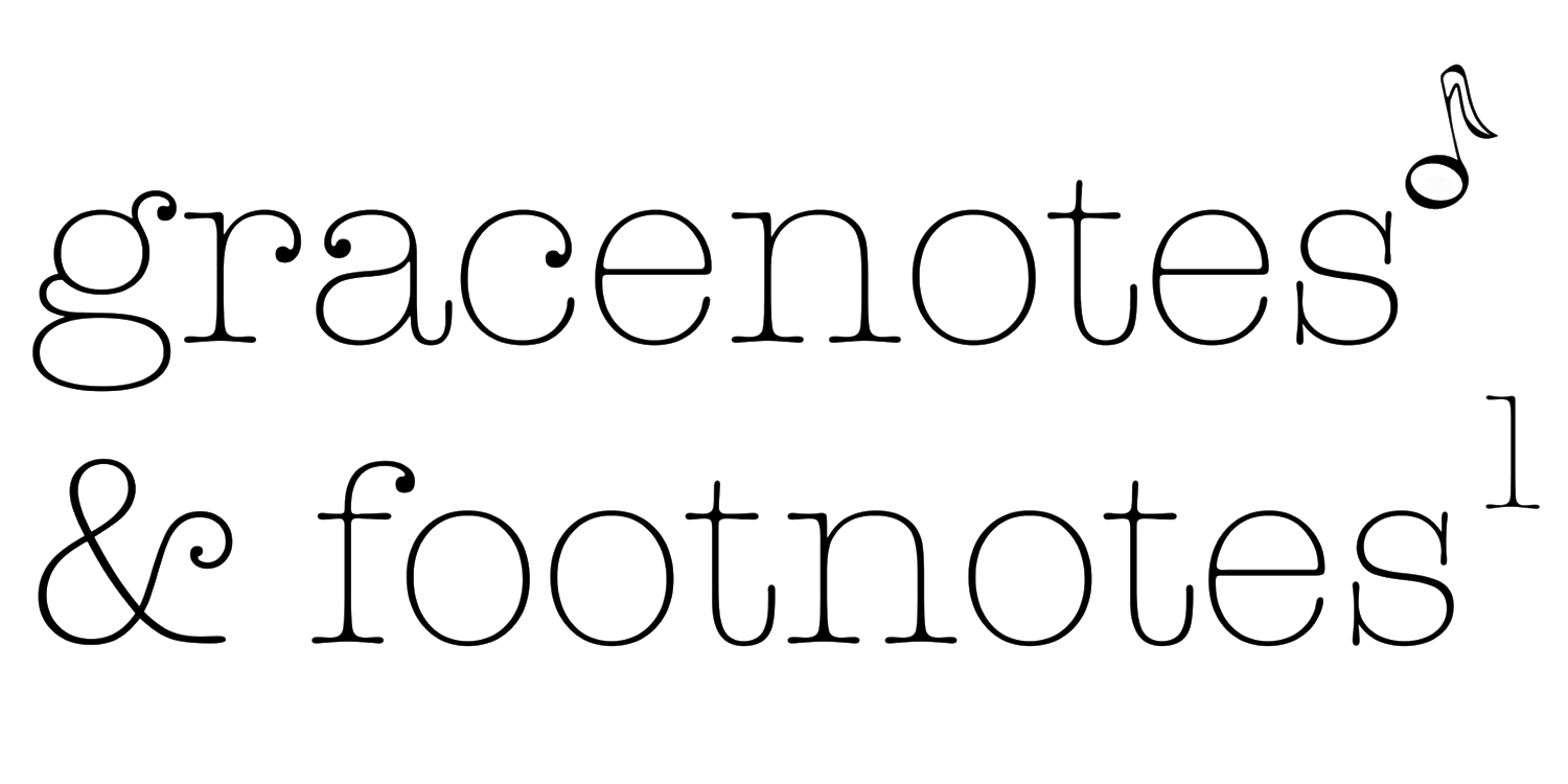Gracenotes and Footnotes