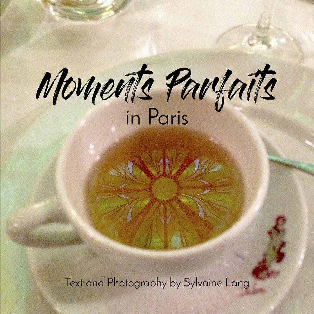 Moment Parfaits in Paris