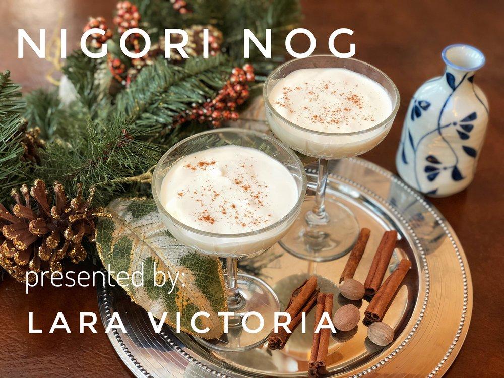 Nigori Nog ( Photo Credit: Lara Victoria )