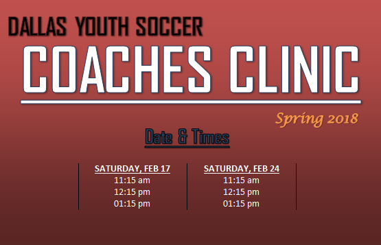 Coaches Clinic Mission: To grow and support the Youth of DYS.