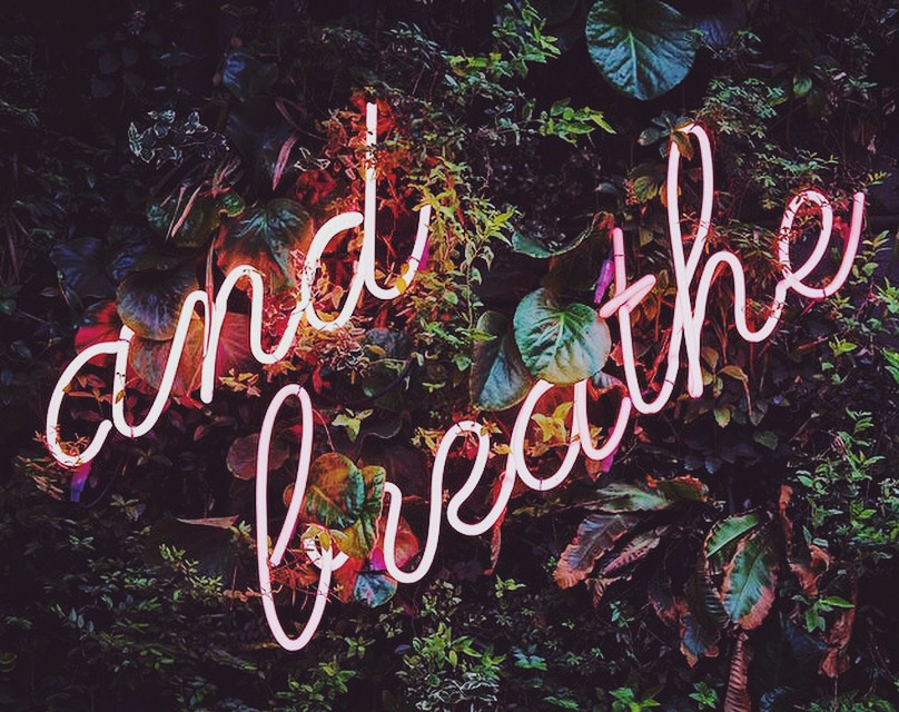 and breathe.JPG