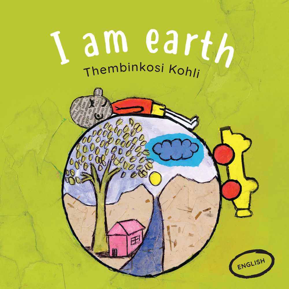 I am earth - Thembinkosi Kohli