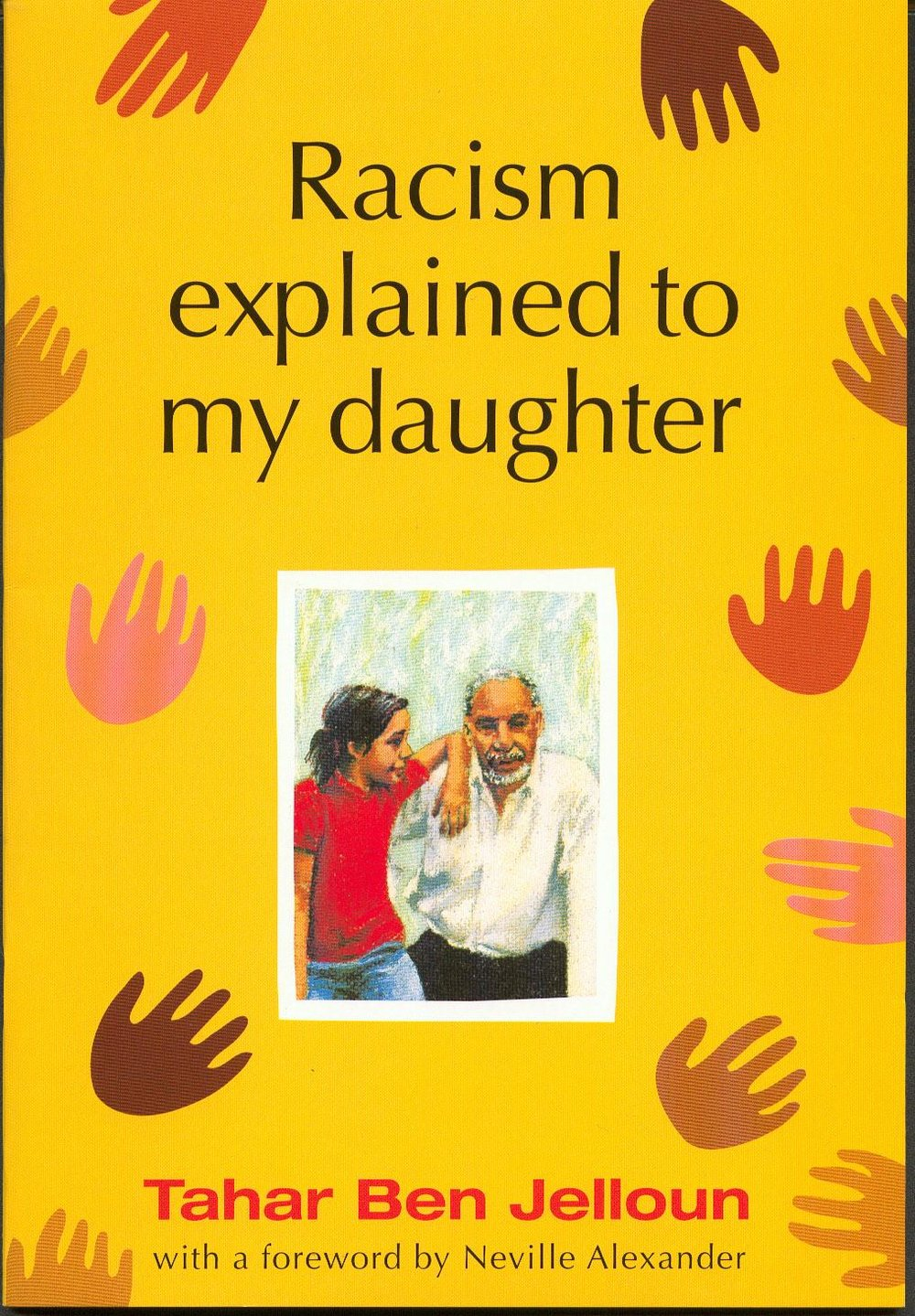 Racism Explained to my daughter - Tahar Ben Jelloun