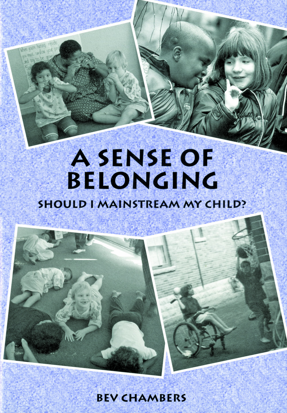 A Sense of Belonging - Bev Chambers