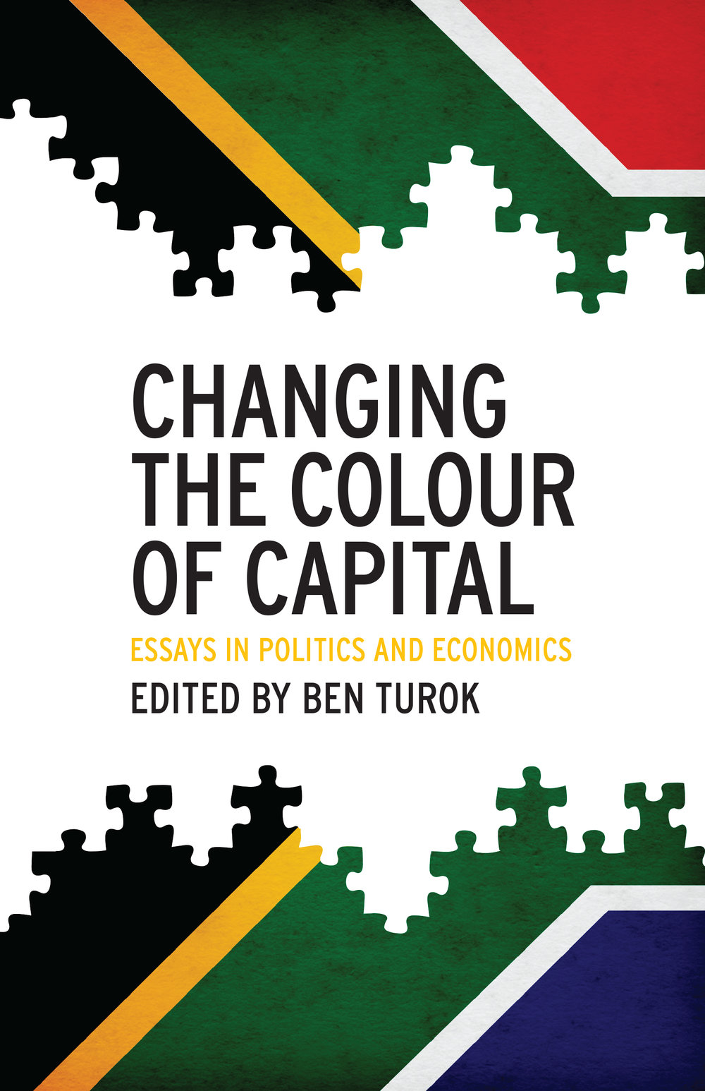 Changing the Colour of Capital  - Ben Turok (editor)