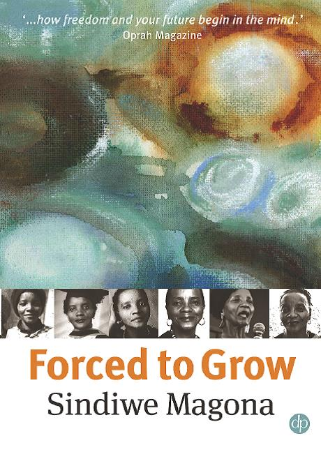 Forced to Grow - Sindiwe Magona