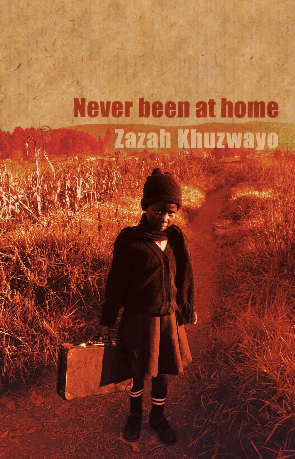 Never been at home - Zazah Khuzwayo